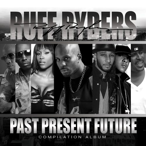 Past Present Future Ruff Ryders